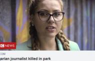 Жестоко убитата журналистка Виктория Маринова влезе в новините и на BBC